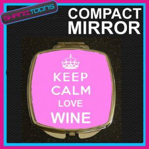 KEEP CALM LOVE WINE DRINKING COMPACT LADIES METAL HANDBAG GIFT MIRROR